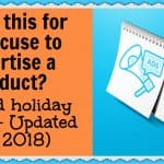 How's this for an excuse to advertise a product? (Weird holiday guide – Updated for 2018)