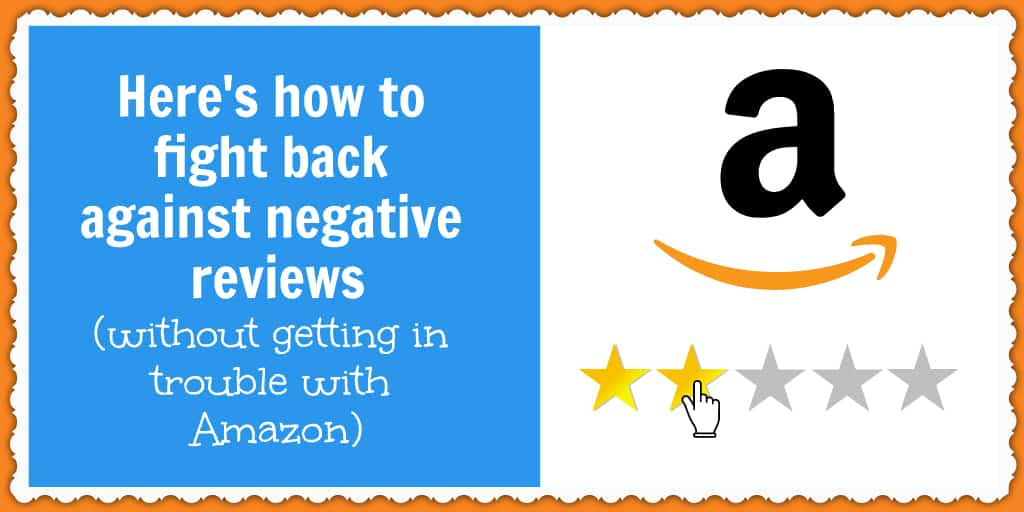 Here's how to get your negative reviews removed from Amazon.
