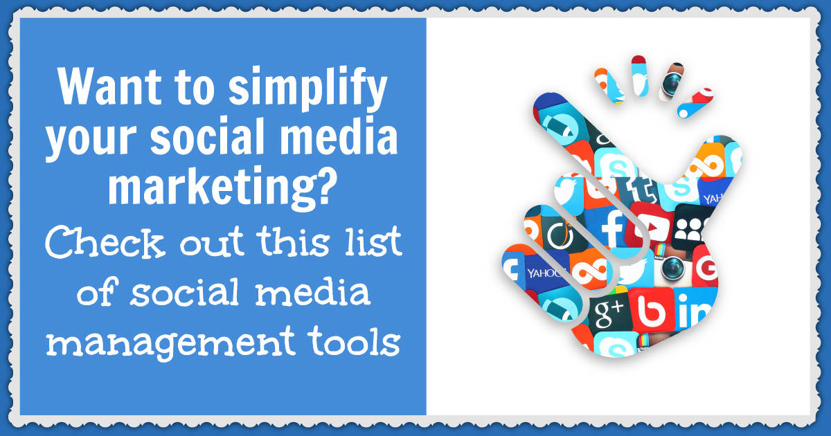 Simplify your social media marketing with this list of social media management tools