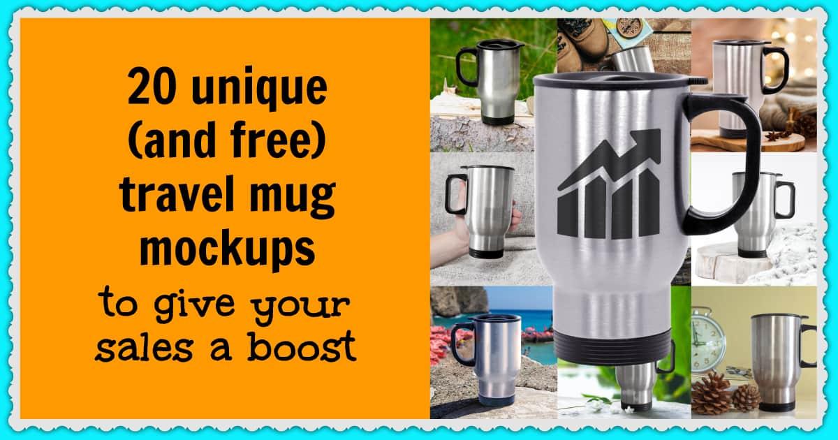 Free travel mug mockups to increase your ecommerce sales