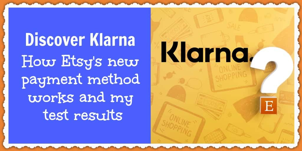 Learn more about Etsy's new payment method, Klarna